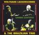 Lackerschmid,Wolfgang & The Brazilian Trio :Samba Gostoso