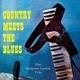Lewis,Ramsey :Country Meets The Blues