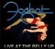Foghat :Live At The Belly Up (Digipak)