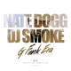 Nate Dogg/DJ Smoke :G Funk Era-Mixtape