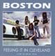 Boston :Feeling It In Cleveland