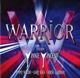 Warrior :Featuring Vinnie Vincent,Jimmy Waldo,Gary Shea..