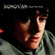Donovan :Catch The Wind