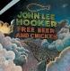 Hooker,John Lee :Free Beer And Chicken
