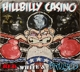 Hillbilly Casino :Red,White & Bruised