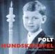 Polt,Gerhard :Hundskrüppel-Lehrjahre eines Übeltäters