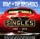 Mike+The Mechanics :The Singles 1985-2014+Rarities