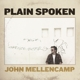 Mellencamp,John :Plain Spoken