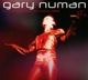 Numan,Gary :Live At Hammersmith Odeon 1989