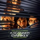 Reynolds,Graham :A Scanner Darkly O.S.T.