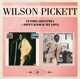 Pickett,Wilson :In Philadelphia+Don't Knock My Love