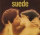 Suede :Suede (Mini Replica Sleeve)