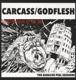 Carcass/Godflesh :The Earache Peel Sessions