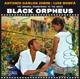 Jobim,Antonio Carlos/Bonfa,Luiz :The Original Soundtrack To The Movie Black Orpheus