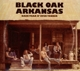 Black Oak Arkansas :Back Thar N' Over Yonder