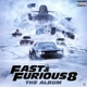 OST/Various :Fast & Furious 8:The Album