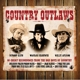 Cash/Jennings/Nelson :Country Outlaws