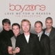 Boyzone :Love Me For A Reason: The Collection