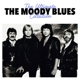 Moody Blues,The :The Ultimate Collection