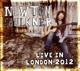 Faulkner,Newton :Live In London 2012 (2CD)