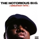 Notorious B.I.G.,The :Greatest Hits