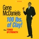 McDaniels,Gene :100 Lbs.Of Clay!+Tower Of Strength+6 Bonus