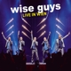 Wise Guys :Live In Wien (Deluxe Edt.)