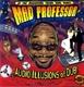 Mad Professor :Audio Illusions Of Dub