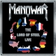 Manowar :The lord of steel-live