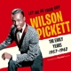 Pickett,Wilson :Let Me Be Your Boy-The Early Years,1957-1962