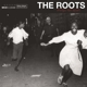 Roots,The :Things Fall Apart