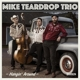 Teardrop,Mike Trio :Hangin' Around