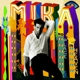 Mika :No Place In Heaven