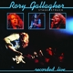 Gallagher,Rory :Stage Struck (Live/Remastered 2013)