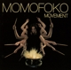 Momofoko :Movement