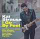Strauss,Kai :I Go By Feel