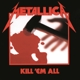 Metallica :Kill 'em All (Remastered 2016)