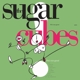 Sugarcubes,The :Life's Too Good (Neon Green Ltd.LP)