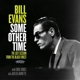 Evans,Bill :Some Other Time