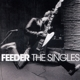 Feeder :The Singles