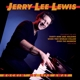 Lewis,Jerry Lee :Rockin' my Life Away