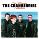 Cranberries,The :The Ultimate Collection