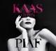 Kaas,Patricia :Kaas Chante Piaf