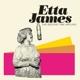 James,Etta :The Second Time Around+Miss Etta James
