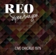 REO Speedwagon :Live Chicago 1979