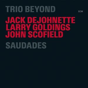 Trio Beyond: DeJohnette,Jack/Scofield,John/%2B