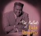Domino,Fats :The Ballads Of Fats Domino
