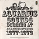 Aquarius Sounds :Dubbing At Aquarius Studios 1977-79