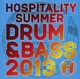 Hospital Presents :Hospitality Summer D&B 2013