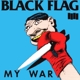 Black Flag :My War